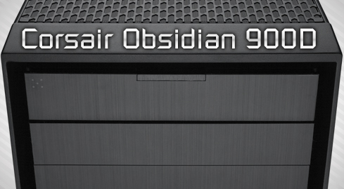 Photo of The Corsair Obsidian 900D in review - to the very end