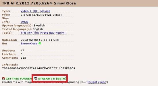 הכפתור הקטן והחדש שהופך את The Pirate Bay, במידה מסויימת, לאחד מאתרי הזרמת הוידאו הגדולים ביותר ברשת מקור: torrentfreak.com